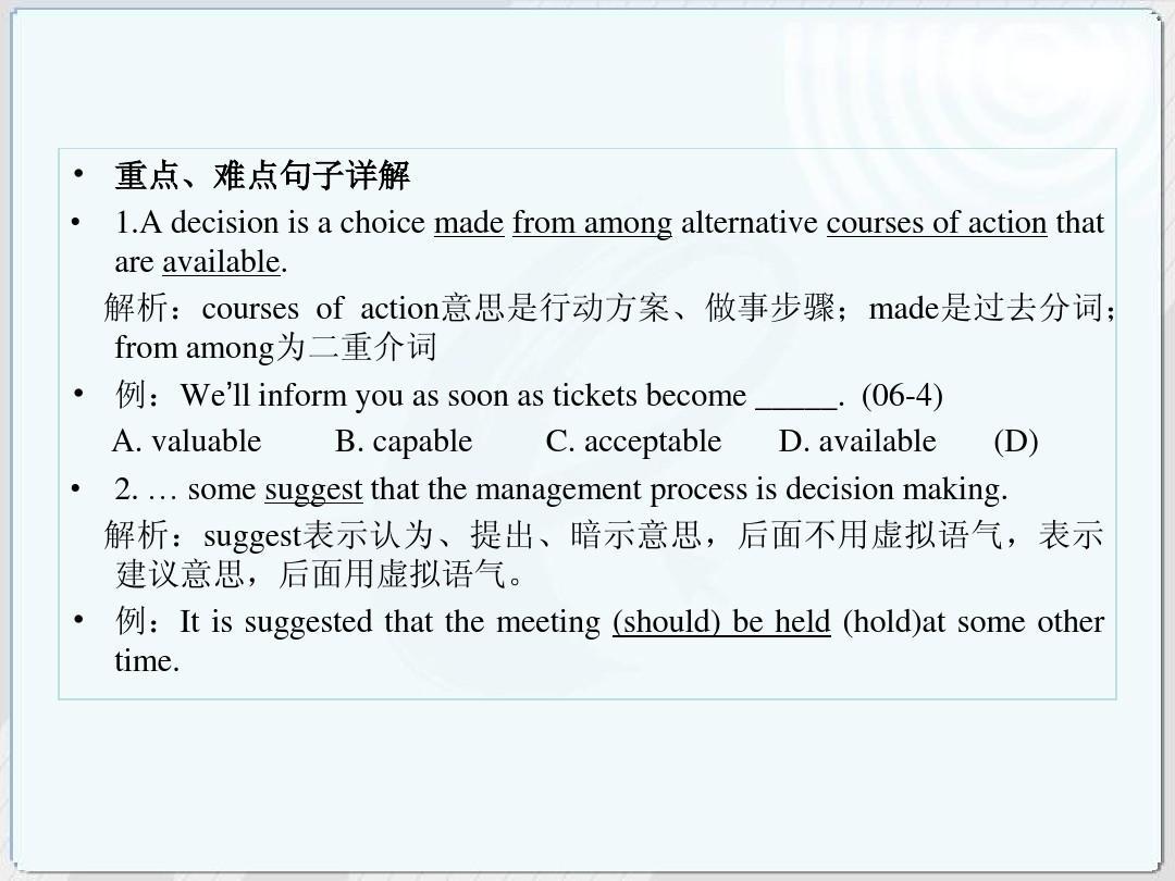 解析:coursesofaction意思是行动方案做事步骤made是过去分词