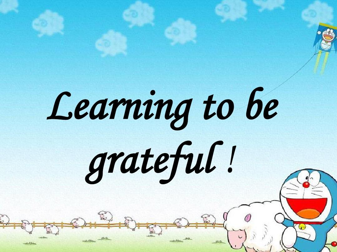 learning_to_be_grateful_!学会感恩ppt图片