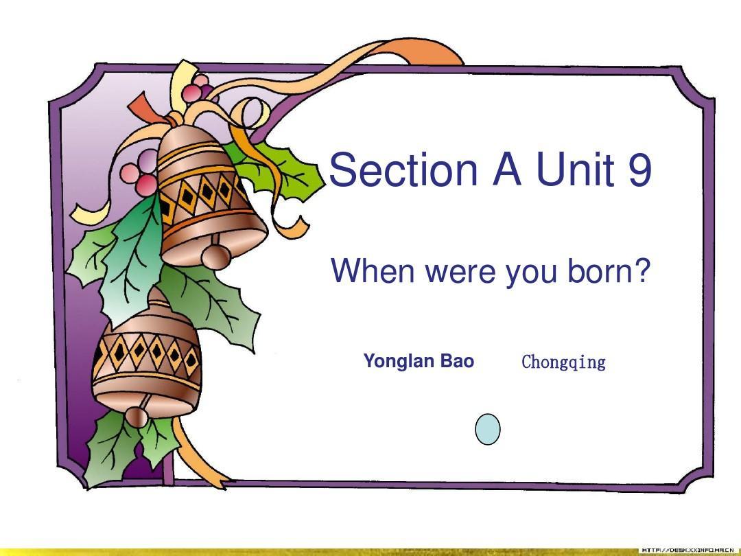 When were you born Unit 9