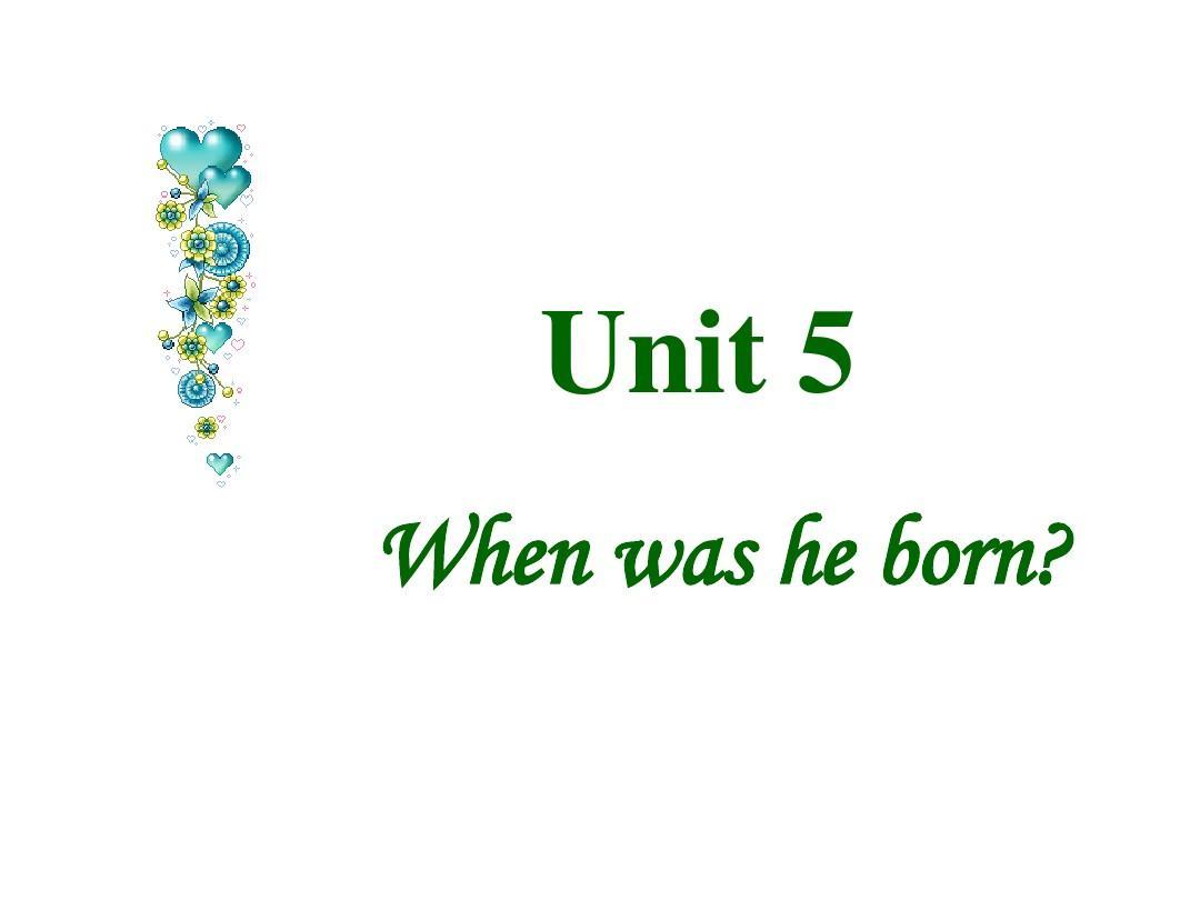 鲁教七下u5When was he born