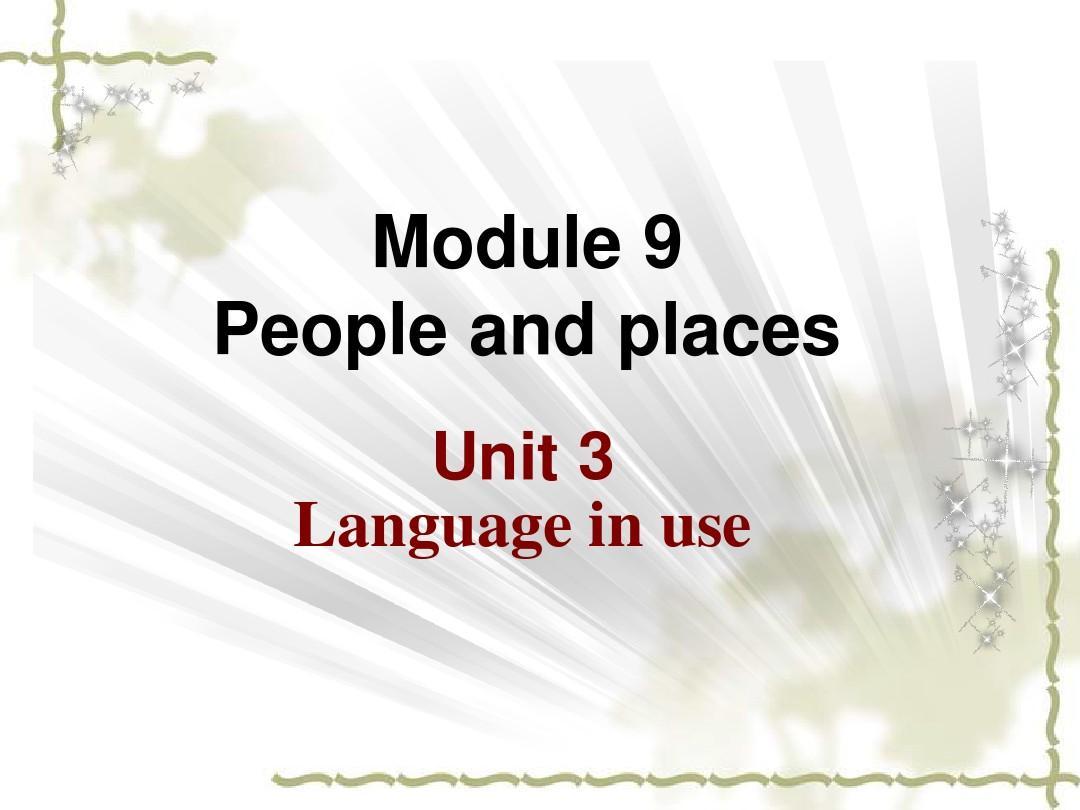 外研(新标准)版+七年级上+Module+9+People+and+places++Unit+3+Language+in+use(共19张PPT)