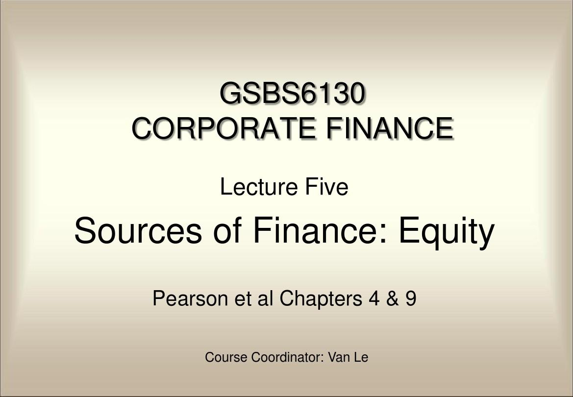 University of Newcastle GSBS6130 Corporate Finance Lecture note 1